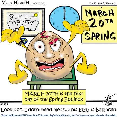 1422-MentalHealthHumor-Spring Equinox Balance Eggs-Psychological-Disorders-Cartoons-Chato-Stewart